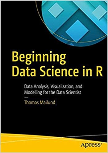 Beginning Data Science in R